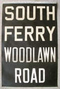Image of 1962 RedBird New York Subway Sign w/ Destinations: South Ferry, 19x29 inches