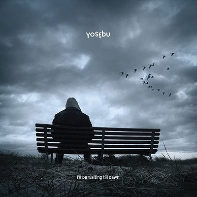 Image of Yosebu - I 'll Be Waiting Till Dawn