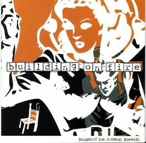 "Image of BUILDING ON FIRE, ""Blueprint For a Space Romance"" CD"