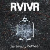 Image of RVIVR - The Beauty Between LP Euro press BLACK Vinyl