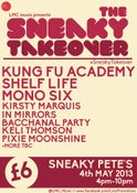 """Image of """"The Sneaky Takeover"""" 4th May All Day Ticket"""