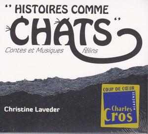 Image of Histoires comme chat de Christine Laveder