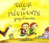 Image of Tour de méchants de Guy Prunier, Jean-Luc Portalier, Jean-Christophe Treille et Marc Wolff