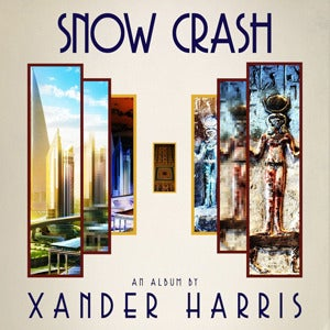 Image of Xander Harris – Snow Crash LP