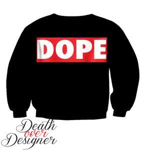 Image of Dope Crewneck