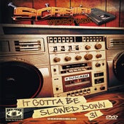 Image of Screwed Video Mix Vol 31- It Gotta Be Slowed Down