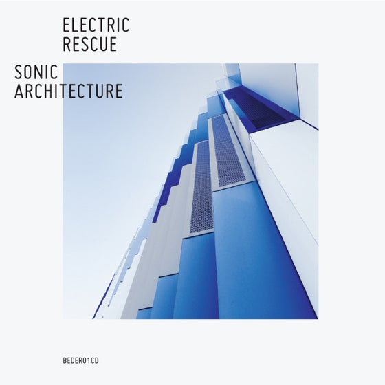Image of Electric Rescue - Sonic Architecture 2xCD