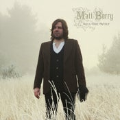 Image of Matt Berry - Kill The Wolf LP