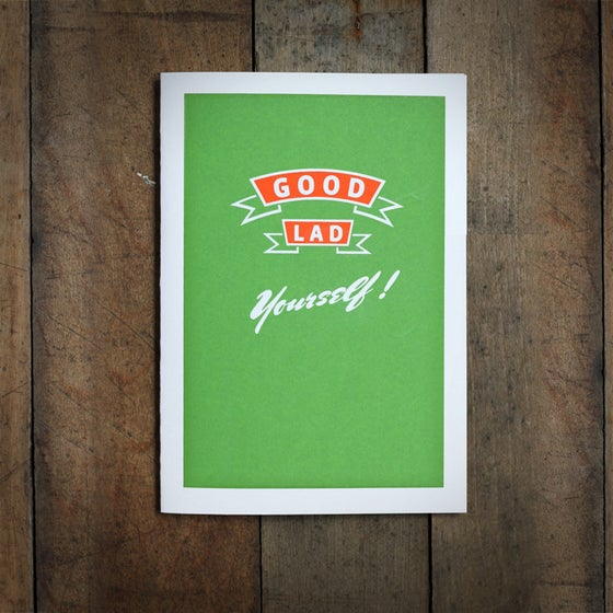 Image of Good Lad... yourself A6 greeting card