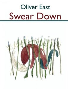 Image of Swear Down - Oliver East