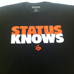 Image of Status Knows T-Shirt