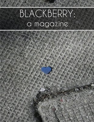"Image of BLACKBERRY: a magazine, Issue 3, ""Where the light is"""