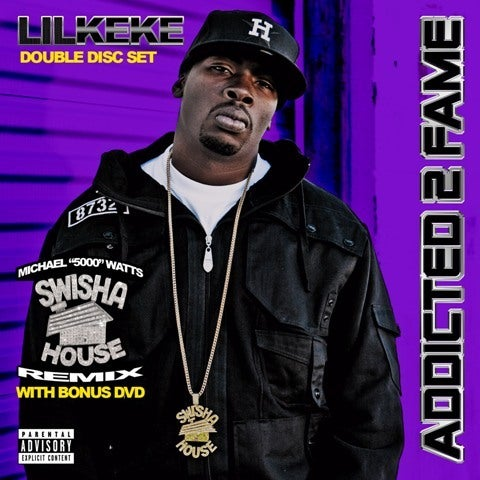Image of Lil Keke - Addicted 2 Fame (Swishahouse Remix)