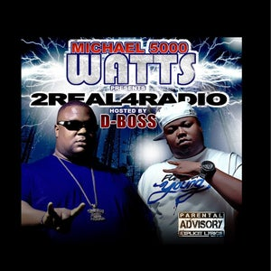 Image of DBOSS & WATTS - 2 REAL 4 RADIO
