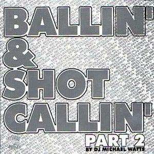 Image of BALLIN & SHOT CALLIN