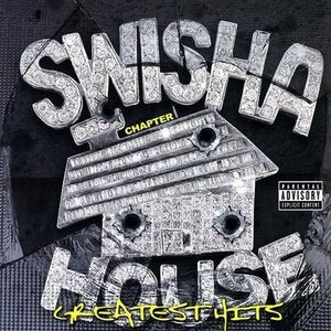 Image of SWISHAHOUSE GREATEST HITS