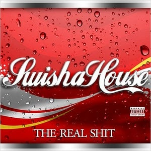 Image of SWISHAHOUSE - THE REAL SHIT