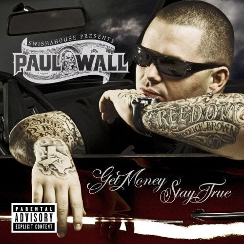Image of Paul Wall - Get Money Stay True