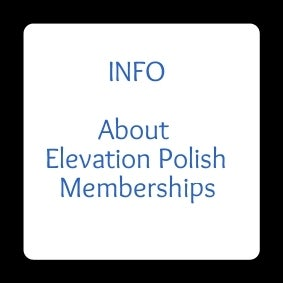 ABOUT MEMBERSHIPS - Elevation Polish