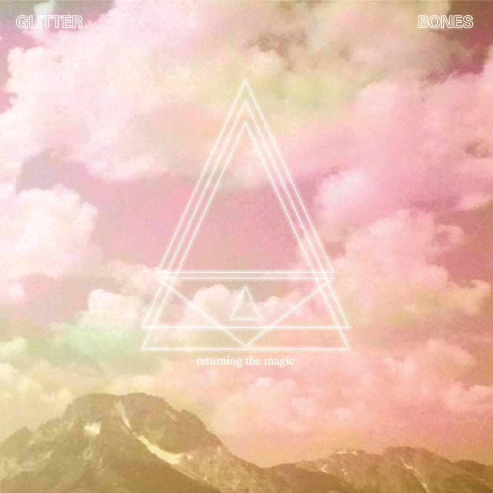 "Image of GLITTER BONES - ""Returning The Magic"" extended trip 12"" LP"