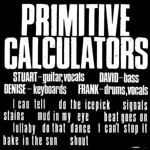 Image of Primitive Calculators - Primitive Calculators (dsr061LP) - 90 copies - 2nd pressing - w/o postcard