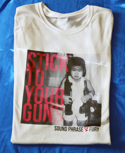 Image of Stick To Your Guns Tee