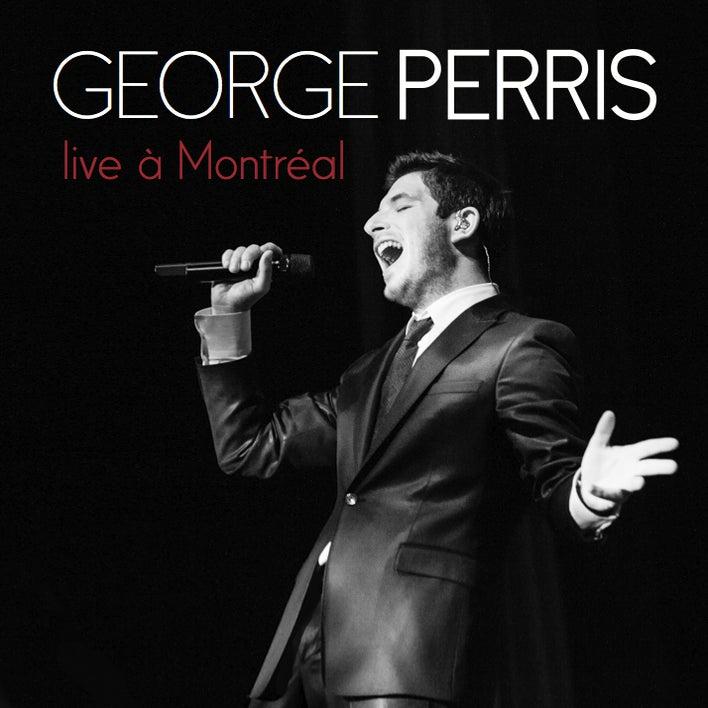 George Perris – Live à Montréal (DVD)