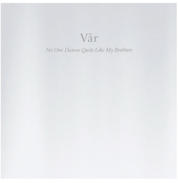 """Image of VÅR """"NO ONE DANCES QUITE LIKE MY BROTHERS"""" CD"""