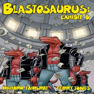 Image of Blastosaurus vol. 2: Exhibit B (soft cover)