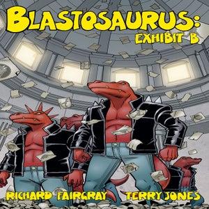 Image of Blastosaurus vol. 2: Exhibit B
