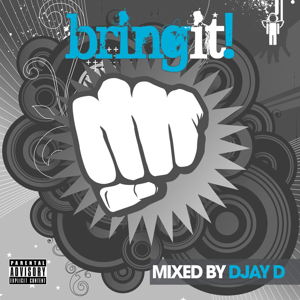 Image of Bring It! - Mixed By Djay D