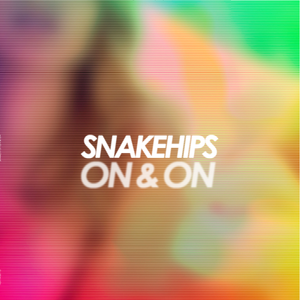 "Image of Snakehips - On & On 12"" Vinyl"