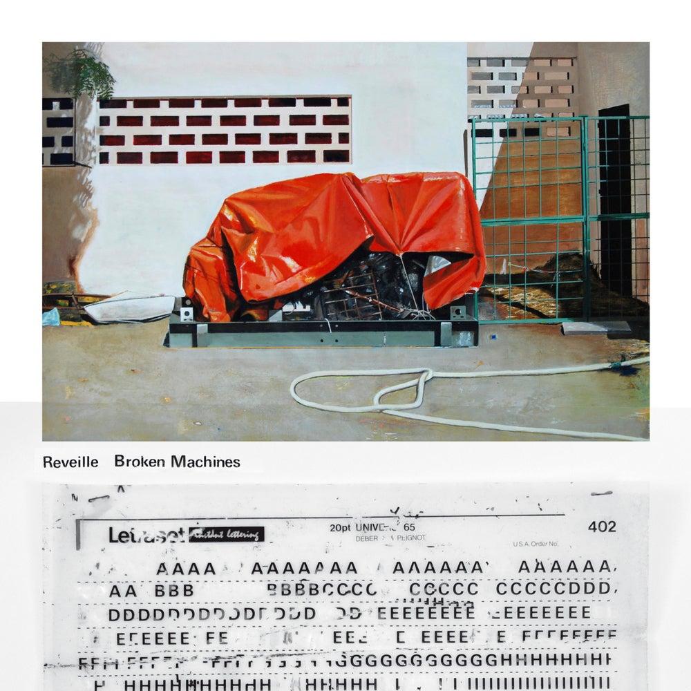 Image of Reveille - Broken Machines (Vinyl)