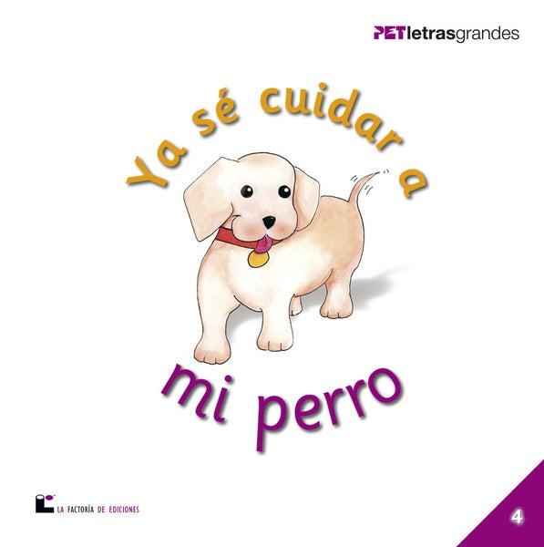 Image of Ya sé cuidar a mi perro
