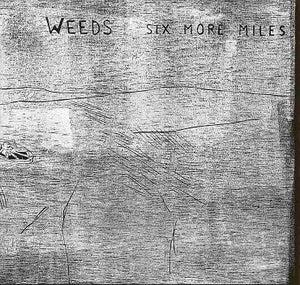 "Image of WEEDS ""Six More Miles"" 2xLP (Wolfram Reiter)"