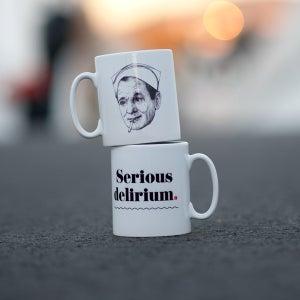 Image of Serious Delirium mug