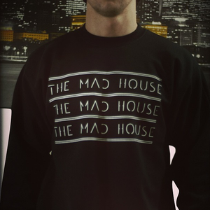 Image of THE MAD HOUSE Crewneck