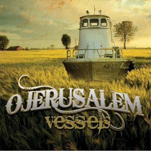 Image of O Jerusalem - Vessels E.P. (Digital Download)