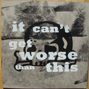 "Image of ""It Can't Get Worse Than This"" LP (Rock Is Hell RIP50), black vinyl"