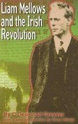 Image of Liam Mellows and the Irish Revolution