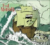"""Image of Fast Motion - """"Sailing to nowhere"""" EP"""