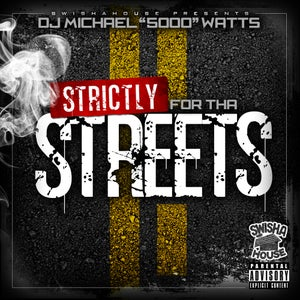 Image of Strictly For Tha Streets