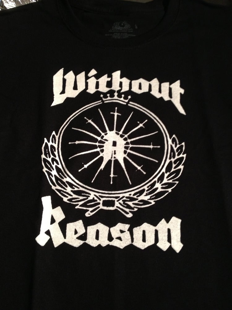 Image of Without A Reason Shirt