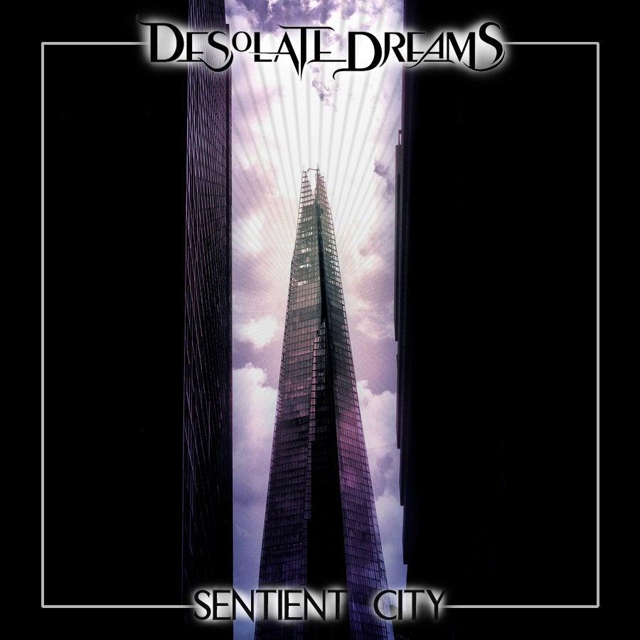 Image of Desolate Dreams: Sentient City