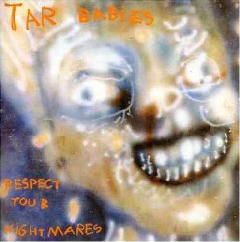 "Image of Tar Babies ""Respect Your Nightmares"" LP"