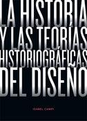 Image of La historia y las teorías historiográficas del diseño