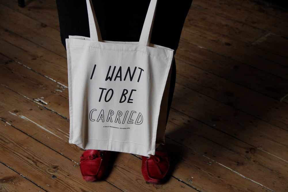 Image of I want to be carried Tote Bag