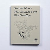 Image of Stefan Marx Book - This Sounds A Bit Like Goodbye