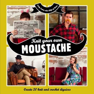 Image of 'Knit Your Own Moustache' (signed by author)