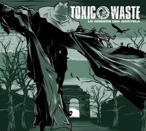 Image of TOXIC WASTE (cd) - Le commun des mortels - 2011